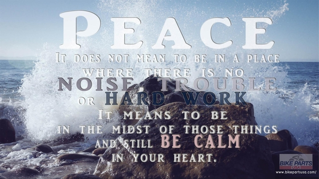 BikePartsUSA Inspirational Quote about Peace